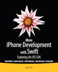 More iPhone Development with Swift - Exploring the iOS SDK